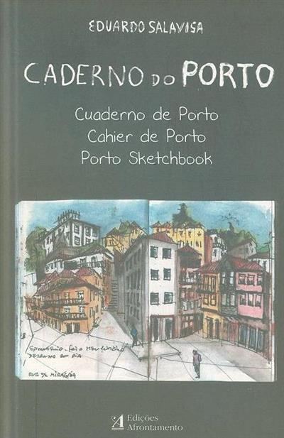 Caderno do Porto (Eduardo Salavisa)