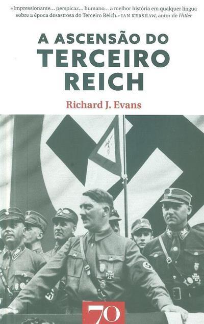 A ascensão do Terceiro Reich (Richard J. Evans)