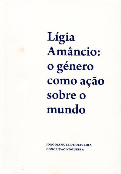Lígia Amâncio (org. João Manuel de Oliveira, Conceição Nogueira)