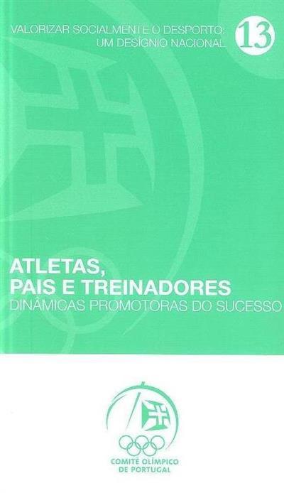 Atletas, pais e treinadores (Rolando Andrade, Federação Portuguesa de Ciclismo)