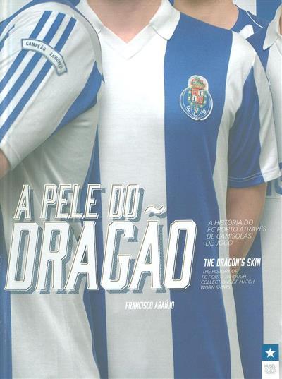 A pele do Dragão (Francisco Araújo)