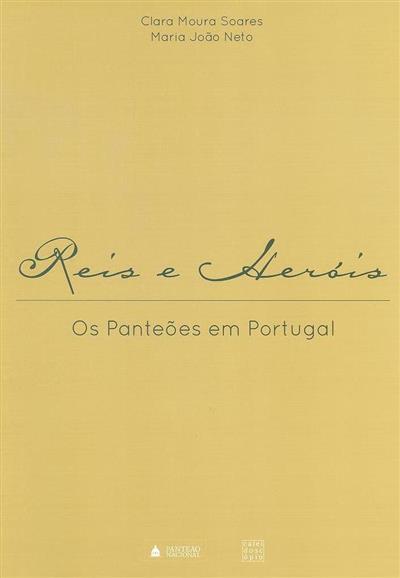 Reis e heróis (Clara Moura Soares, Maria João Neto)