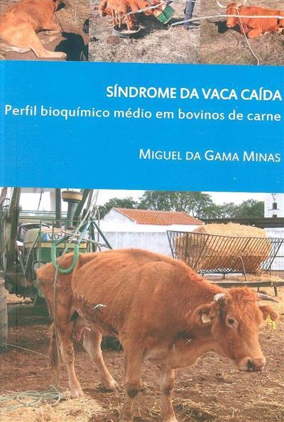 Síndrome da vaca caída (Miguel da Gama Minas)
