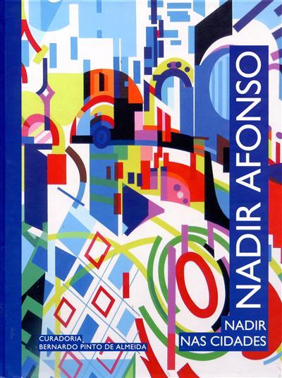 Nadir Afonso, Nadir nas cidades (coord. Laura Afonso)