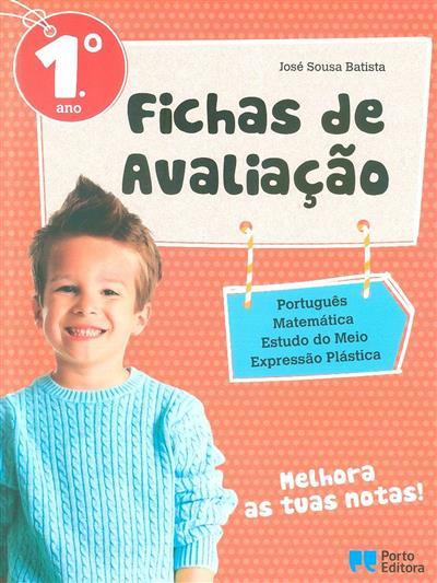 Fichas de avaliação, 1º ano (José Sousa Batista)
