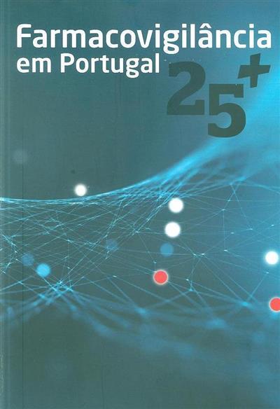 Farmacovigilância em Portugal (ed. Sofia de Oliveira Martins)