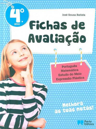 Fichas de avaliação, 4º ano (José Sousa Batista)