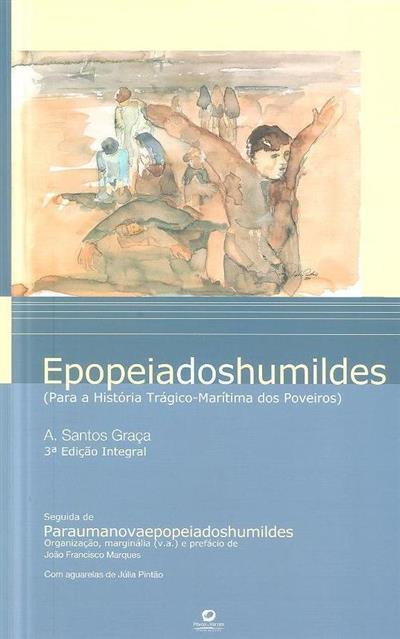 Epopeia dos humildes (A. Santos Graça.)