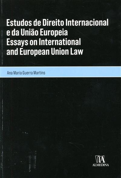 Estudos de direito internacional e da União Europeia (Ana Maria Guerra Martins)