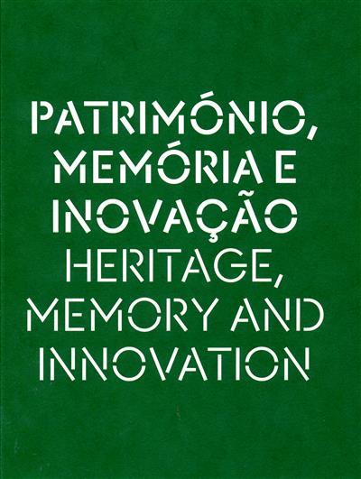 Património, memória e inovação (coord. Maria Eduarda Napoleão)