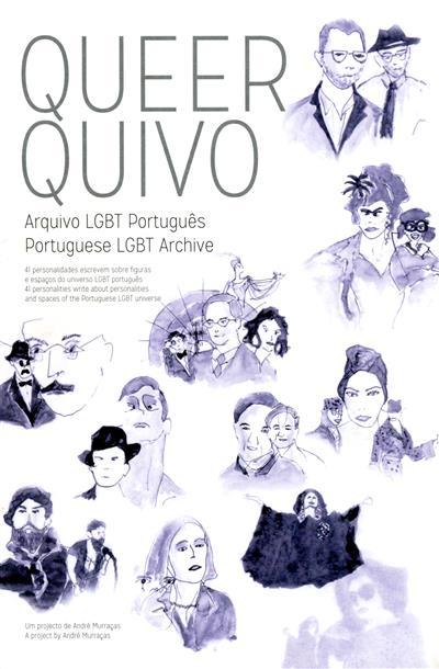 Queer Quivo (coord. projecto André Murças)