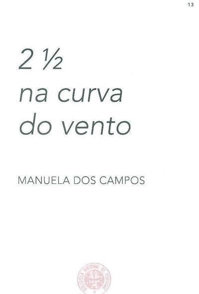2 1/2 na curva do vento (Manuela dos Campos)