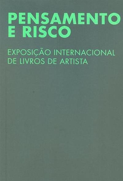 Pensamento e risco (textos Luís Filipe de Araújo, Agostinho Santos)