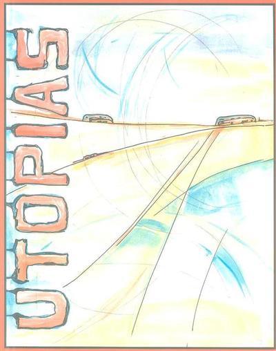 Utopias (Comissão para as Comemorações do Centenário do Município de São Brás de Alportel)