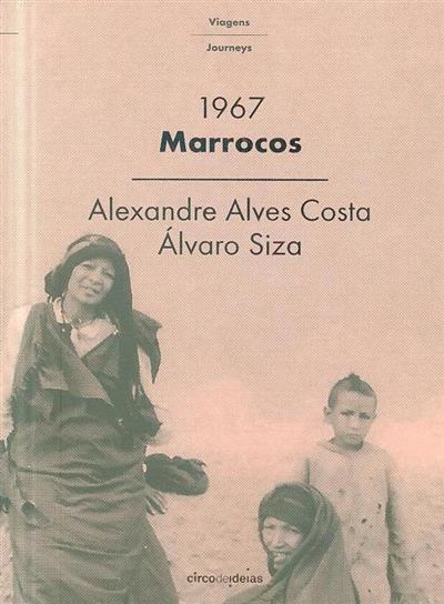 Marrocos, 1967 (Alexandre Alves Costa, Álvaro Siza)