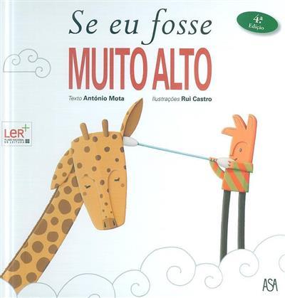 Se eu fosse muito alto (António Mota, Rui Castro)