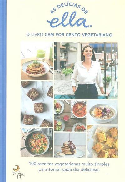 O livro cem por cento vegetariano (Ella Mills)
