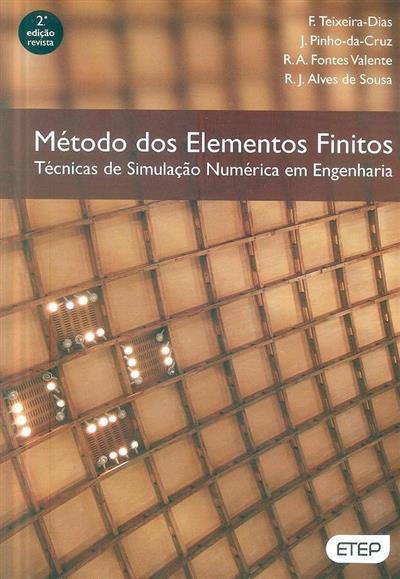 Método dos elementos finitos (F. Teixeira Dias... [et al.])