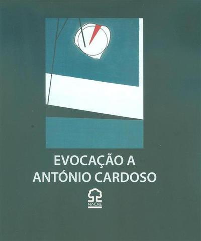 Evocação a António Cardoso (org. Laura Castro, Laura Soutinho)