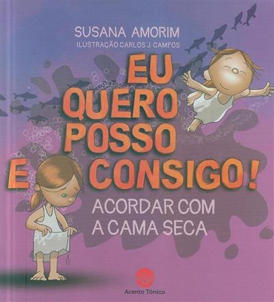 Acordar com a cama seca (Susana Amorim)