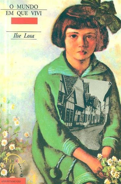 O mundo em que vivi (Ilse Losa)