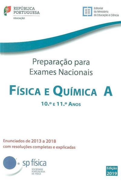 Preparação para os exames nacionais física e química A 10º e 11º anos, 2013 a 2018 (Carlos Portela... [et al.])