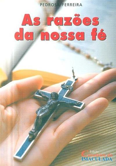 As razões da nossa fé (Pedrosa Ferreira)