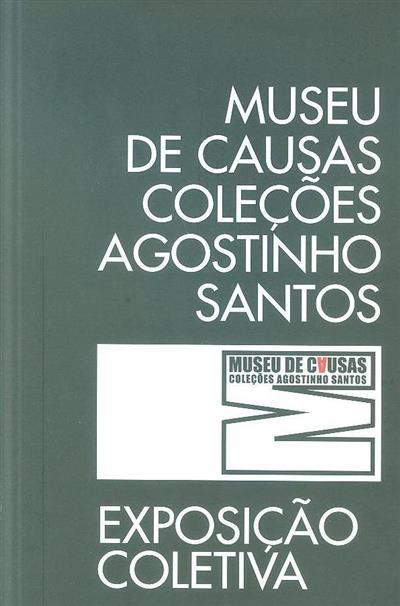 Museu de Causas - Coleções Agostinho Santos (curadoria Humberto Nelson)