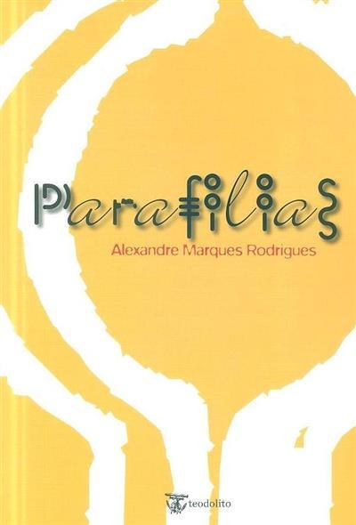 Parafilias (Alexandre Marques Rodrigues)