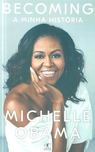 Becoming, a minha história