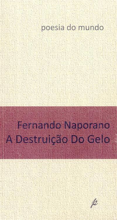 A destruição do gelo (Fernando Naporano)