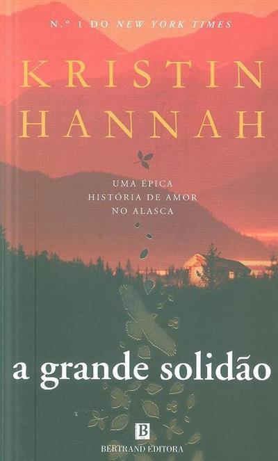 A grande solidão (Kristin Hannah)