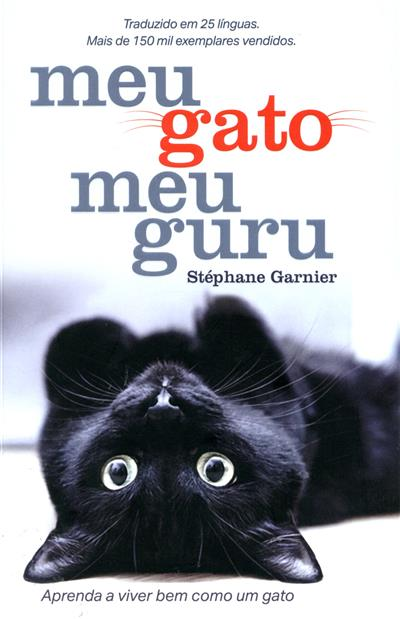 Meu gato, meu guru (Stéphane Garnier)