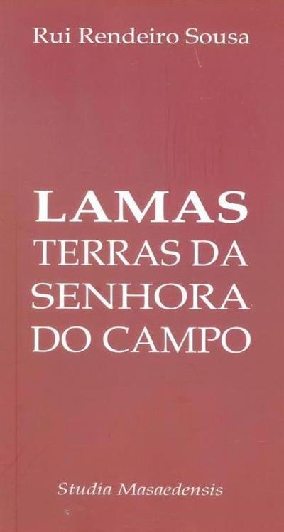 Lamas, terras da Senhora do Carmo (Rui Rendeiro Sousa)