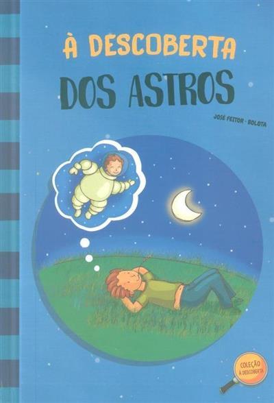 À descoberta dos astros (José Feitor)