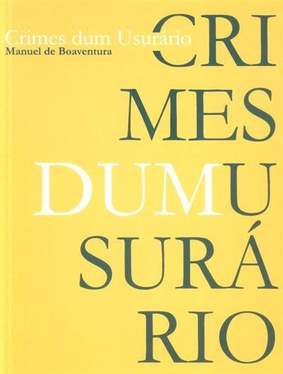 Crimes dum usuário (Manuel de Boaventura)