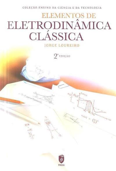 Elementos de eletrodinâmica clássica (Jorge Loureiro)