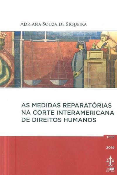 As medidas preparatórias na corte interamericana de direitos humanos (Adriana Souza de Siqueira)