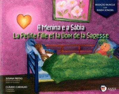 A menina e a sábia (texto e il. Susana Freitas)