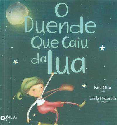O duende que caiu da lua (Rita Mira)