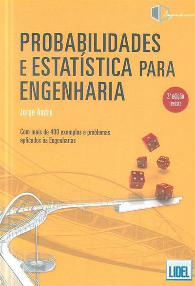 Probabilidades e estatística para engenharia (Jorge André)