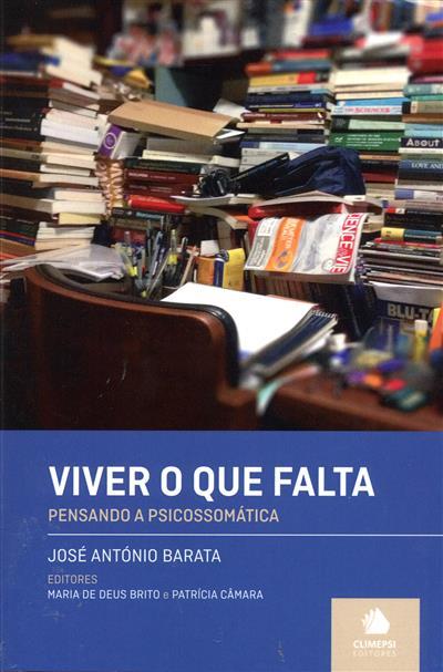 Viver o que falta (José António Barata)