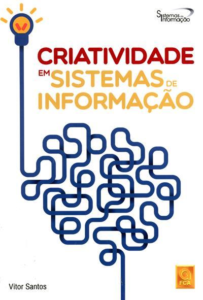 Criatividade em sistemas de informação (Vitor Santos)