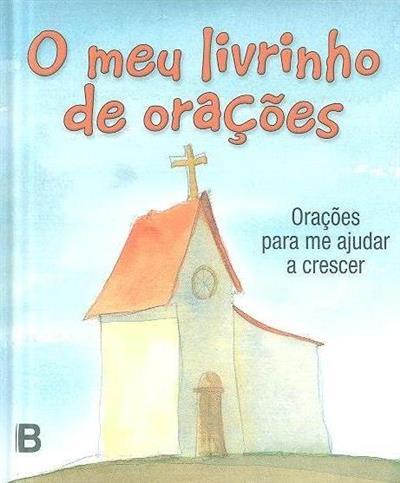 O meu livrinho de orações (Miguel Oliveira)