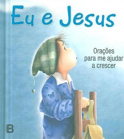 Eu e Jesus (Miguel Oliveira)