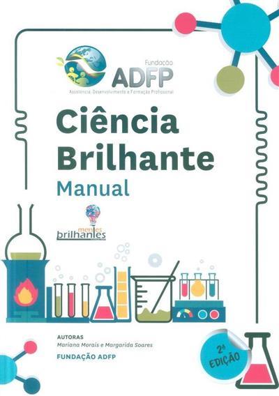 Ciência brilhante (Mariana Morais, Margarida Soares)