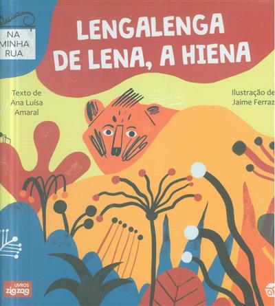 Lengalenga de Lena, a hiena (Ana Luísa Amaral)