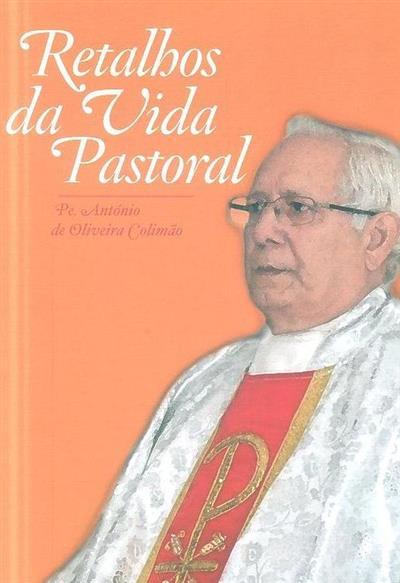 Retalhos da vida pastoral (António de Oliveira Colimão)