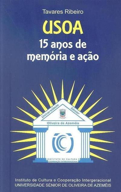 USOA, 15 anos de memória e ação (Tavares Ribeiro)