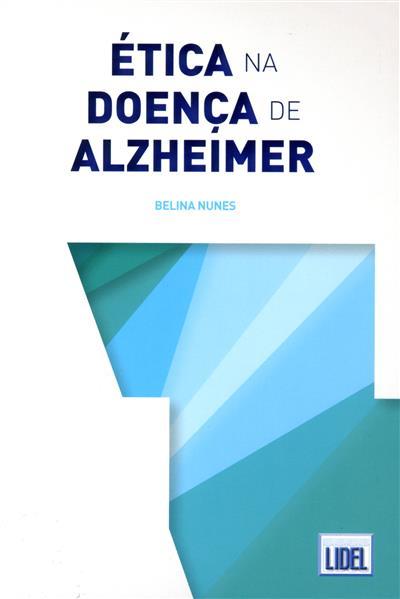 Ética na doença de Alzheimer (Belina Nunes)